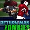 Return Man 2: zombies